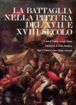 34220 - Consigli, P. cur - Battaglia nella pittura del XVII e XVIII secolo (La)