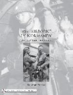34229 - Francois, D. - 101st Airborne in Normandy. A History in Period Photographs