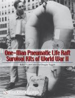 34239 - McCarter-Taggart, R.S.-D. - One-Man Pneumatic Life Raft Survival Kits of World War II
