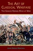 34246 - Montagu, J.D. - Greek and Roman Warfare. Battles, Tactics and Trickery
