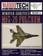 34249 - Gordon-Davidson, Y.-P. - WarbirdTech 41: Mikoyan Gurevich MiG 29 Fulcrum
