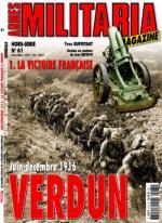 34282 - Armes Militaria, HS - HS Militaria 061: Verdun Vol 1. Juin-Decembre 1916: La Victoire Francaise