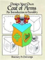 34296 - Chorzempa, R.A. - Design your own Coat of Arms. An Introduction to Heraldry