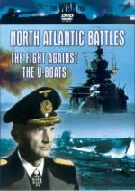 34302 - AAVV,  - North Atlantic Battles. The Fight Against the U-Boats