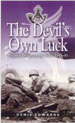 34333 - Edwards, D. - Devil's Own Luck. Pegasus Bridge to the Baltic 1944-45 (The)