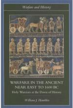 34349 - Hamblin, W.J. - Warfare in the Ancient Near East to 1600 BC. Holy Warriors at the Dawn of History