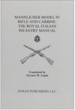 34396 - Lapin, T.W. cur - Mannlicher Model 95 Rifle and Carabine: the Royal Italian Infantry Manual