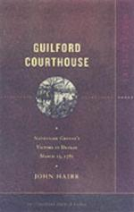 34407 - Hairr, J. - Battleground America - Guilford Courthouse
