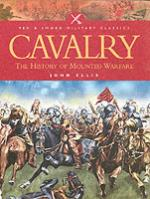 34424 - Ellis, J. - Cavalry: the History of Mounted Warfare