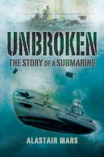 34425 - Mars, A. - Unbroken. The Story of a Submarine
