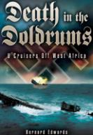 34426 - Edwards, B. - Death in the Doldrums. U-Cruiser Actions off west Africa