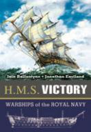 34427 - Ballantyne-Eastland, I.-J. - HMS Victory. Famous Warships of the Royal Navy Series