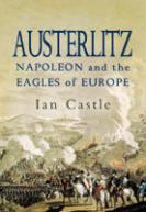 34438 - Castle, I. - Austerlitz. Napoleon and the Eagles of Europe