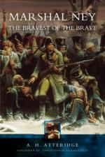 34441 - Atteridge, A.H. - Marshal Ney. The Bravest of the Brave