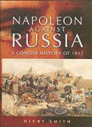 34442 - Smith, D. - Napoleon Against Russia. A new History of 1812