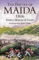 34447 - Hopton, R. - Battle of Maida. Fifteen Minutes of Glory (The)