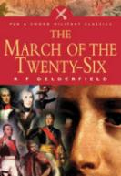 34448 - Derdelfield, R.F. - March of the Twenty-six (The)