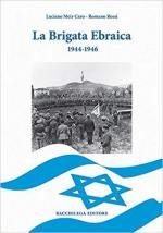 34494 - Rossi-Meir Caro, R.-L. - Brigata Ebraica. 1944-1946 (La)