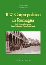 34496 - Casadio-Valli, E.-M. - 2. Corpo Polacco in Romagna, Forli', Brisighella, Faenza, Castel Bolognese, Fiume Senio, Imola (Il)