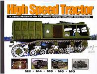 34532 - Doyle-Stansell, D.-P. - High Speed Tractor. A Visual History of the US Army's Tracked Artillery Prime Movers