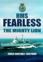 34578 - Southby Tailyour, E. - HMS Fearless. The Mighty Lion