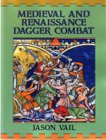 34606 - Vail, J. - Medieval and Renaissance Dagger Combat
