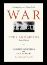 34662 - Codevilla-Seabury, A.-P. - War. Ends and Means. Second Ed.