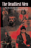 34663 - Kirchner, P. - Deadliest Men. The World's Deadliest Combatants throughout the Ages (The)