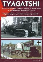 34698 - Vollert, J. - Tyagatshi - Soviet Full-tracked Artillery Tractors of World War II in Red Army and Wehrmacht Service