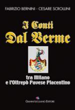 34778 - Bernini-Scrollini, F.-C. - Conti dal Verme. Tra Milano e l'Oltrepo' Pavese Piacentino (I)
