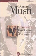 34866 - Musti, D. - Storia greca. Linee di sviluppo dall'eta' micenea all'eta' romana