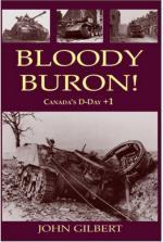 34896 - Gilbert, J. - Bloody Buron! Canada's D-Day + 1