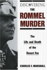 34941 - Marshall, C.F. - Discovering the Rommel Murder. The Life and Death of the Desert Fox