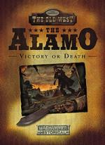 34948 - Latham, M. - Legends of the Old West. Alamo. Victory or Death (The)