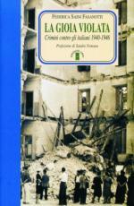 35023 - Saini Fasanotti, F. - Gioia violata. Crimini contro gli Italiani 1940-1946 (La)