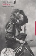 35077 - Galvano, F. - Indians. Storie di un popolo perduto