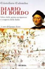 35087 - Colombo, C. - Diario di bordo. Libro della prima navigazione e scoperta delle Indie