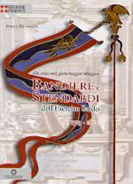 35123 - Ricchiardi, E. - Bandiere e Stendardi dell'Esercito Sardo 1713-1802. 'Da cenci miei gloria maggior ritraggo'