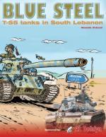 35131 - El-Assad, M. - Blue Steel 1. T-55 tanks in South Lebanon