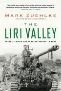 35132 - Zuehlke, M. - Liri Valley. Canada's World War II Breakthrough to Rome