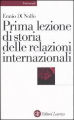 35138 - Di Nolfo, E. - Prima lezione di storia delle relazioni internazionali