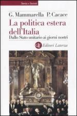 35139 - Mammarella-Cacace, G.-P. - Politica estera dell'Italia dallo stato unitario ai giorni nostri (La)