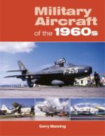 35152 - Manning, G. - Military Aircraft of the 1960s