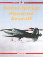 35189 - Gordon, Y. - Soviet Rocket Fighters - RedStar 30