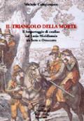 35192 - Colagiovanni, M. - Triangolo della morte. Il brigantaggio di confine nel Lazio meridionale tra sette e ottocento (Il)