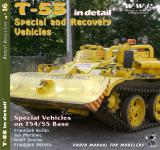 35196 - AAVV, F.-T.-J. - Present Vehicle 16: T-55 Special and Recovery Vehicles in detail. Special Vehicles on T54/55 Hull