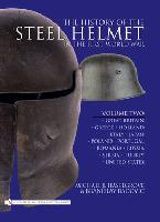 35218 - Haselgrove-Radovic, M.J.-B. - History of the Steel Helmet in the First World War Vol 2: Great Britain, Greece, Holland, Italy, Japan, Poland, Portugal, Romania, Russia, Serbia, Turkey, United States