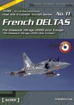 35268 - List, F. - French Deltas. The Dassault Mirage 2000 over Europe Part 1
