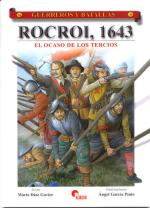35296 - Diaz Gavier, M. - Guerreros y Batallas 029: Rocroi, 1643. El ocaso de los Tercios