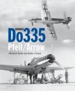 35304 - Smith-Creek, J.R.-E.J. - Dornier Do 335 Pfeil/Arrow